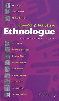 Comment je suis devenu ethnologue