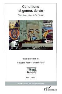 Conditions et genres de vie : chroniques d'une autre France