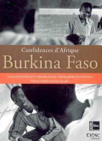 Burkina Faso. Confidences d'Afrique - Emmanuelle Quenet