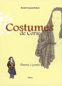 Costumes de Corse : pannu è panni