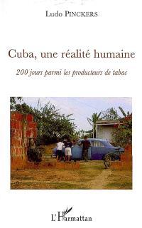 Cuba, une réalité humaine : 200 jours parmi les producteurs de tabac