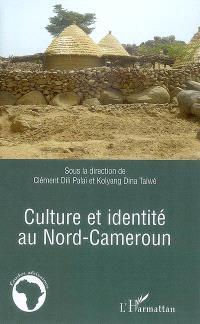 Culture et identité au Nord-Cameroun