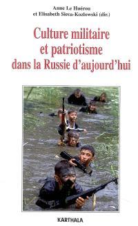 Culture militaire et patriotisme dans la Russie d'aujourd'hui