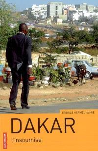 Dakar, l'insoumise