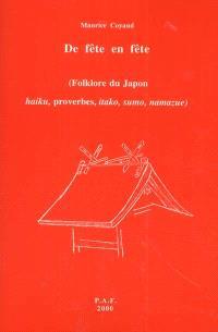 De fête en fête : folklore du Japon, haiku, proverbes, itako, sumo, namazue