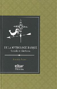 De la mythologie basque : gentils et chrétiens