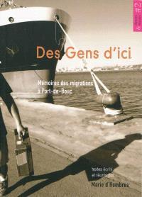 Des gens d'ici : mémoires des migrations à Port-de-Bouc
