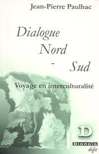 Dialogue Nord-Sud : voyage en interculturalité