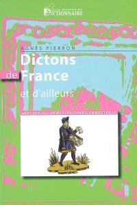 Dictons de France et d'ailleurs : avec des si on mettrait Paris en bouteille