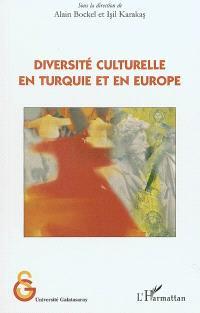 Diversité culturelle en Turquie et en Europe
