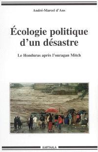 Ecologie politique d'un désastre : le Honduras après l'ouragan Mitch