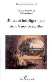 Elites et intelligentsias dans le monde caraïbe