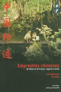 Empreintes chinoises : de Chine et de France, regards croisés