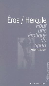 Eros-Hercule : pour une érotique du sport