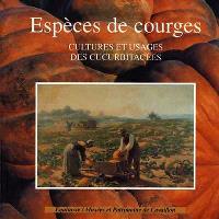 Espèces de courges : cultures et usages des Cucurbitacées