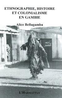 Ethnographie, histoire et colonialisme en Gambie