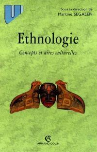 Ethnologie : concepts et aires culturelles