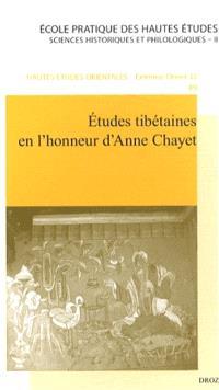 Etudes tibétaines en l'honneur d'Anne Chayet