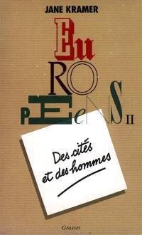 Européens. Volume 2, Des Cités et des hommes