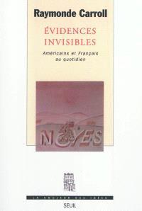 Evidences invisibles : Américains et Français au quotidien