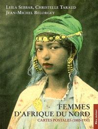 Femmes d'Afrique du Nord : cartes postales (1885-1930)