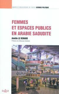 Femmes et espaces publics en Arabie Saoudite