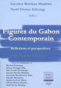 Figures du Gabon contemporain : réflexions et perspectives