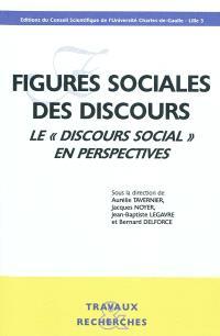 Figures sociales des discours : le discours social en perspectives