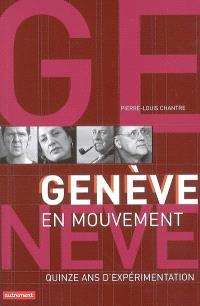 Genève en mouvement : quinze ans d'expérimentation