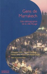 Gens de Marrakech : géo-démographie de la ville Rouge
