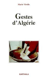 Gestes d'Algérie