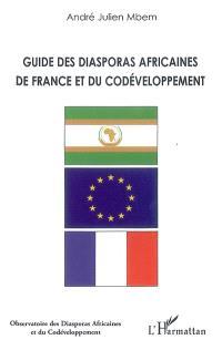 Guide des diasporas africaines de France et du codéveloppement