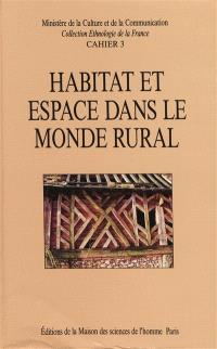 Habitat et espace dans le monde rural : stage de Saint-Riquier, mai 1986