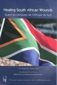 Healing South African wounds = Guérir les blessures de l'Afrique du Sud