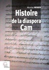Histoire de la diaspora Cam