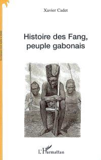 Histoire des Fang, peuple gabonais