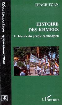 Histoire des Khmers ou L'odyssée du peuple cambodgien