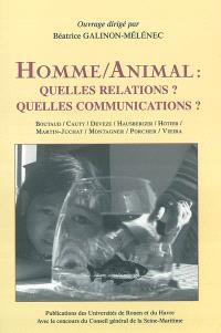 Homme animal : quelles relations ? Quelles communications ?