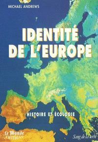Identité de l'Europe : histoire et écologie
