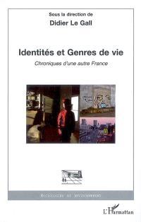 Identités et genres de vie : chroniques d'une autre France