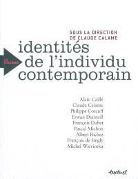 Identités plurielles de l'individu contemporain