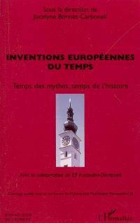 Inventions européennes du temps : temps des mythes, temps de l'histoire