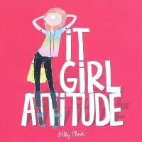 It girl attitude