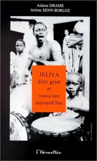 Jeliya : être griot et musicien aujourd'hui