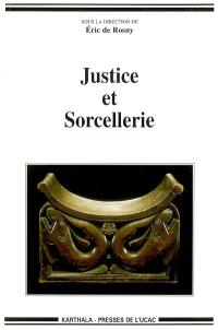 Justice et sorcellerie : colloque international de Yaoundé (17-19 mars 2005)