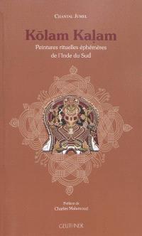 Kolam Kalam : peintures rituelles éphémères de l'Inde du Sud