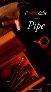 L'ABCdaire de la pipe