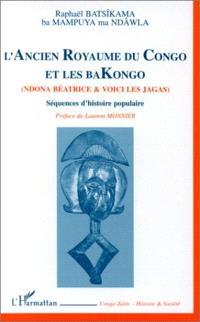 L'ancien royaume du Congo et les Bakongo : séquences d'histoire populaire