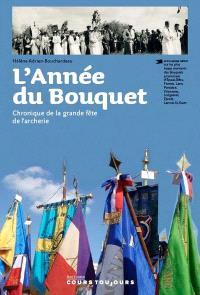 L'année du Bouquet : chronique de la grande fête de l'archerie