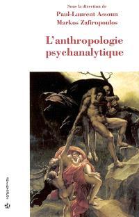 L'anthropologie psychanalytique